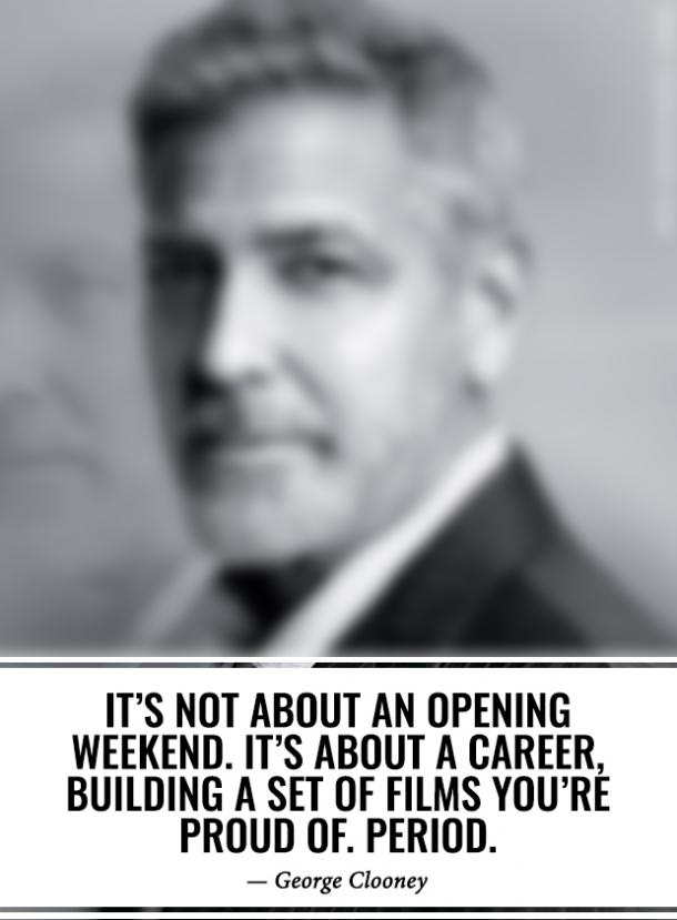 28 Wise George Clooney Quotes About What's Really Important & How To Work Hard To Be Successful CelebrityGeorgeClooneyQuotes3
