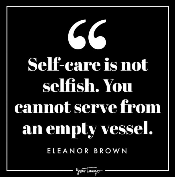 selfish quotes put yourself first love yourself