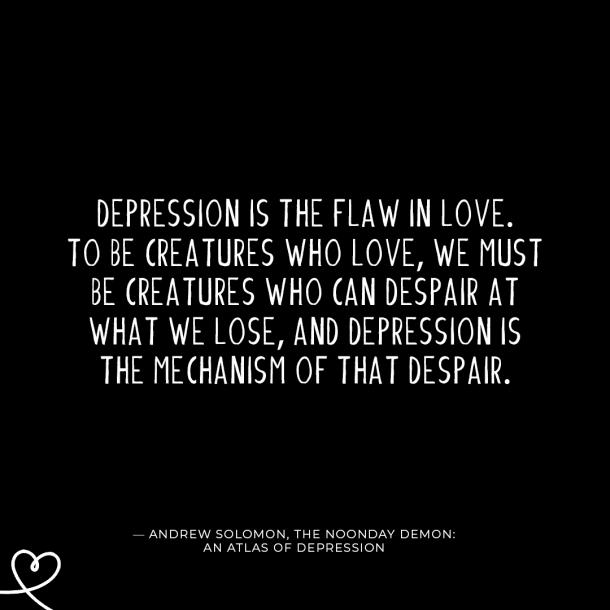 quotes for depression, quotes about depression, depression and anxiety quotes