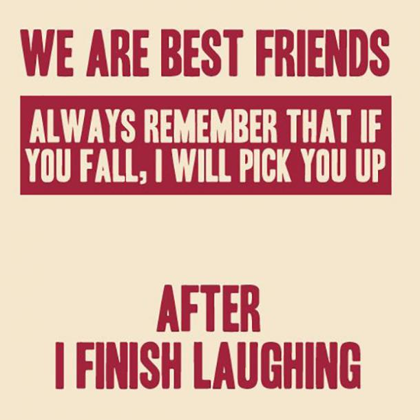 30 Funny Friendship Quotes To Use For Your Next Instagram ...