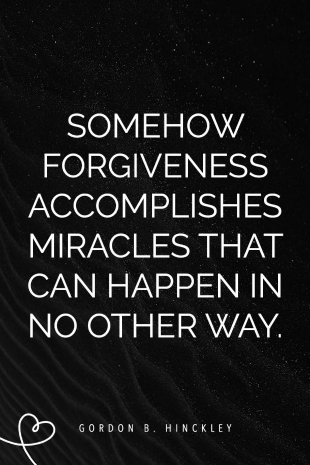 forgiveness quotes how to forgive someone