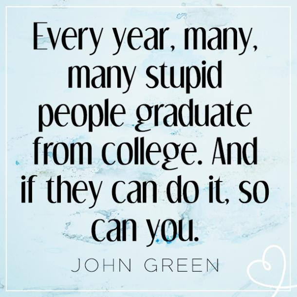 15 Funny Quotes About College To Help You Get Through The ...