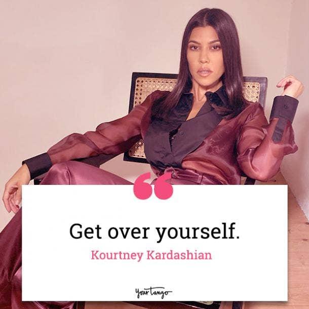 Sarcastic Quotes From Kourtney Kardashian memes