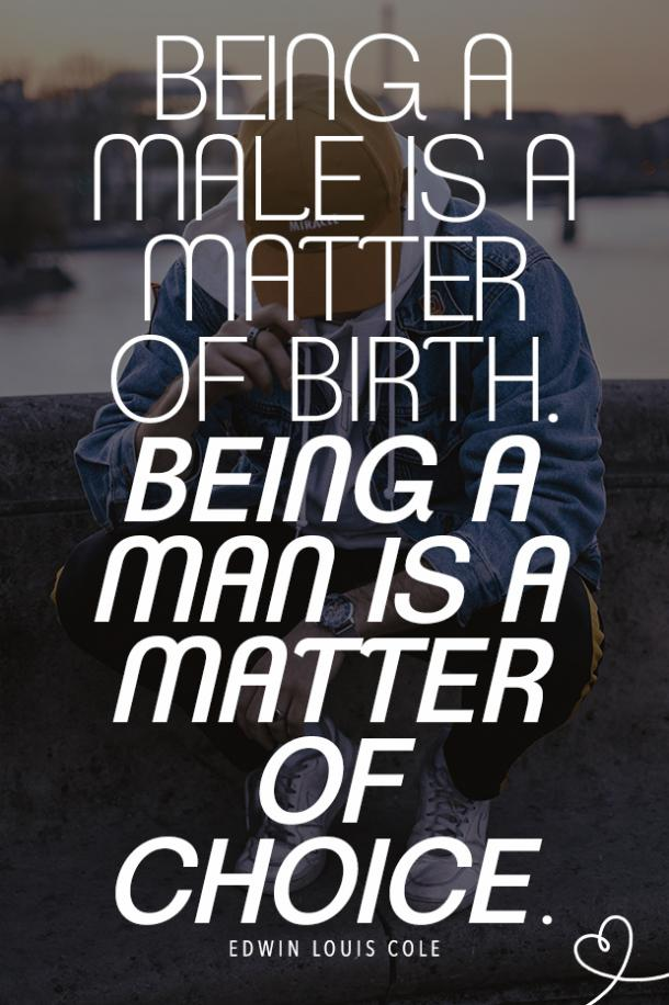 masculinity quotes about men