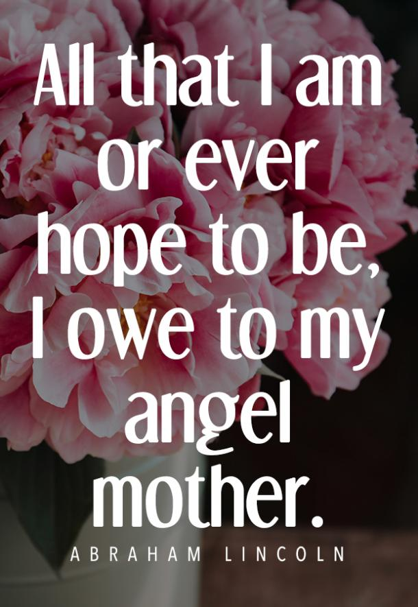 50 Best Mothers Day Quotes To Make Her Feel Loved And Appreciated