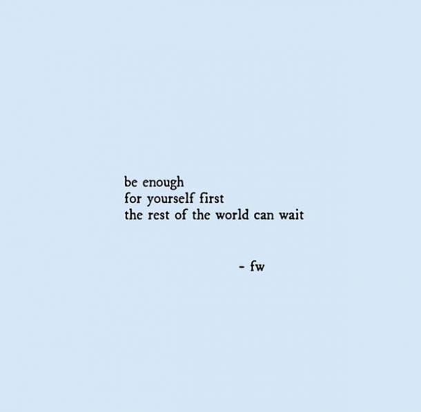 25 Self Love Quotes To Remind You That You Are So Worth It Yourtango