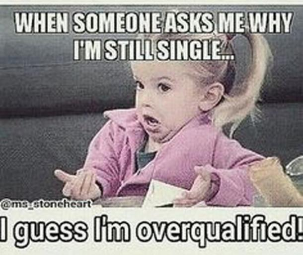 25 Funny Memes About Being Single & Relatable Single Quotes ...