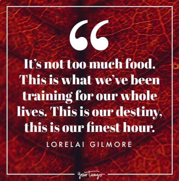 Lorelai Gilmore Thanksgiving quote