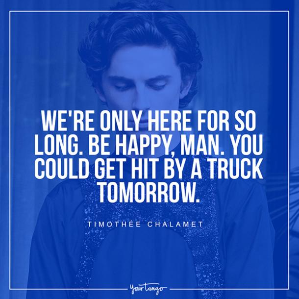 Best Timothee Chalamet Quotes About Life, Love And Heartbreak