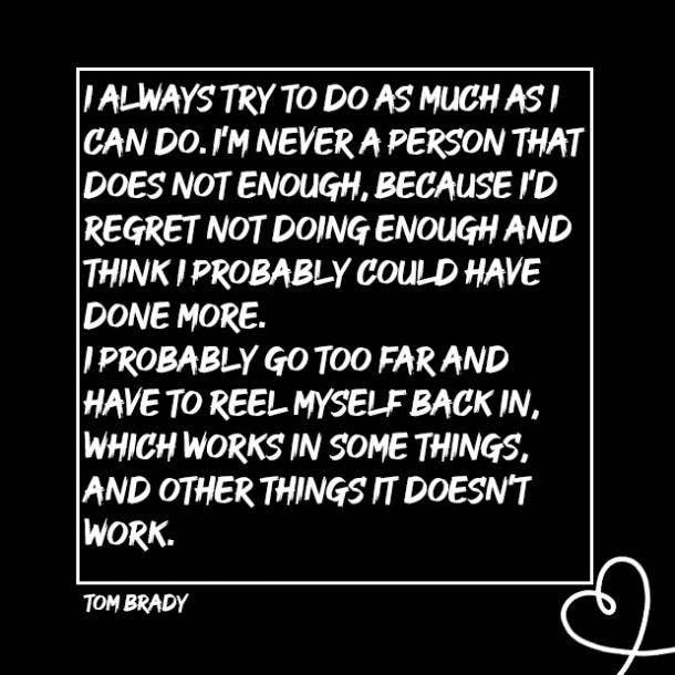 Tom Brady Quotes motivational quotes
