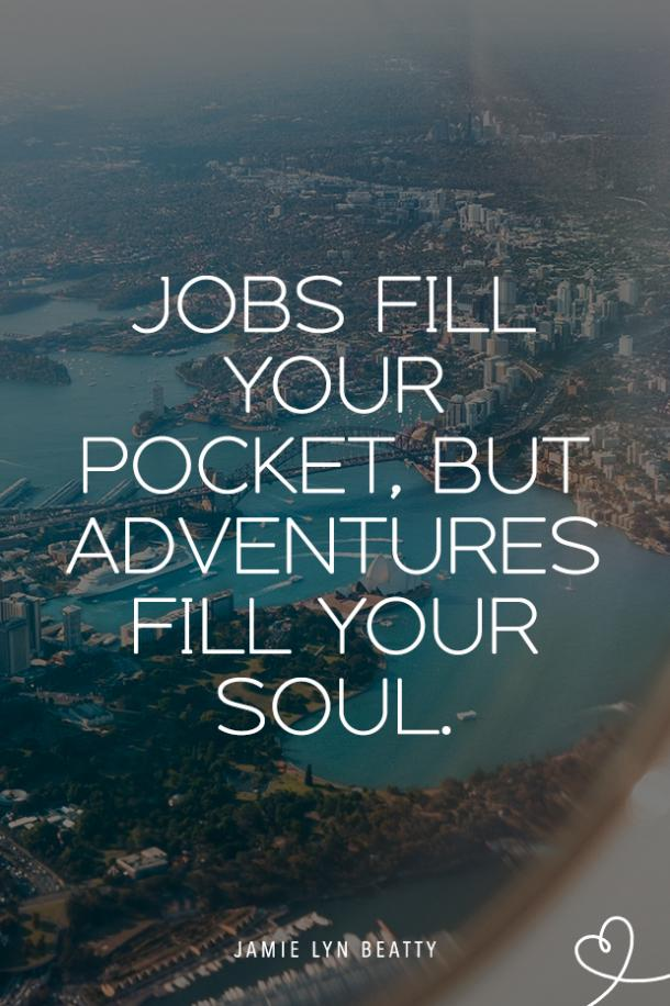 wanderlust quotes travel quotes go on an adventure