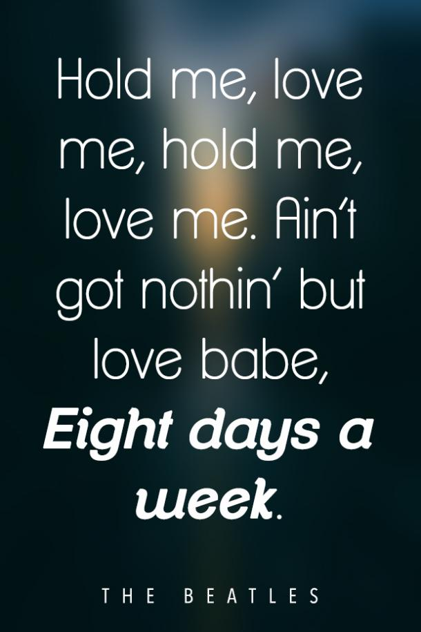 Eight Days A Week love song lyrics
