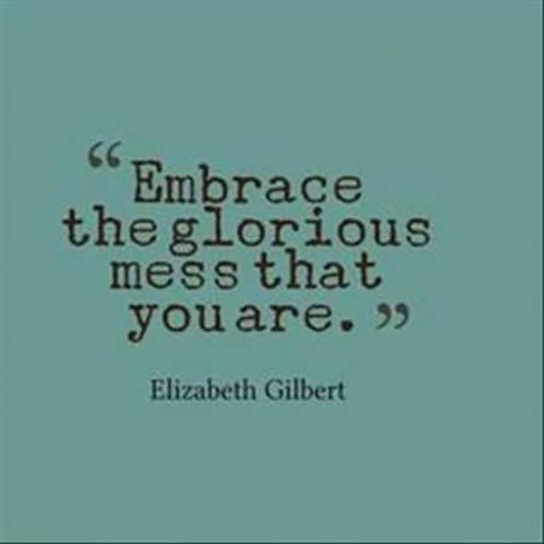 Elizabeth Gilbert funny quote about life
