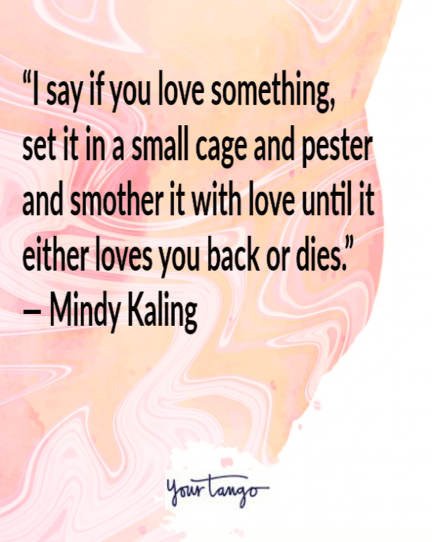 Mindy Kaling funny love quote