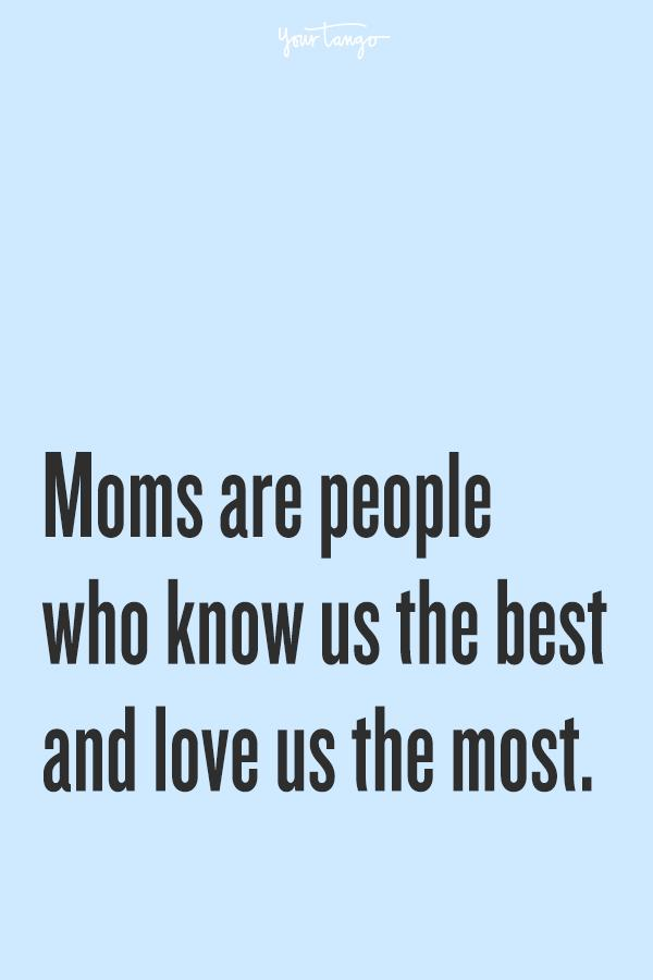 35 Mothers Day Quotes That Prove Your Mom Is A Superhero Yourtango