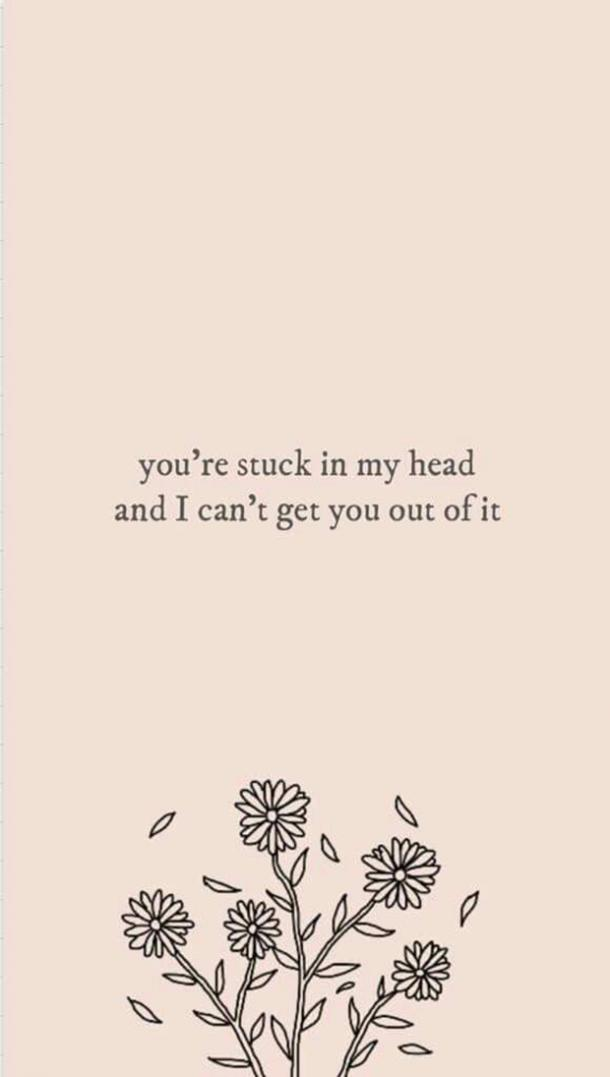 You are stuck in my head and i cant get it out lyrics
