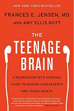 A Neuroscientist's Survival Guide to Raising Adolescents and Young Adults
