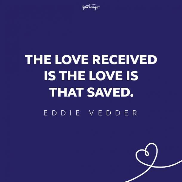 eddie vedder love quote