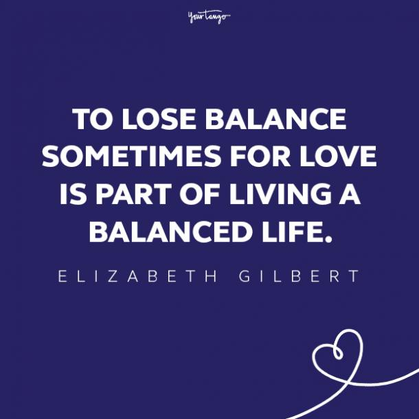 elizabeth gilbert love quote