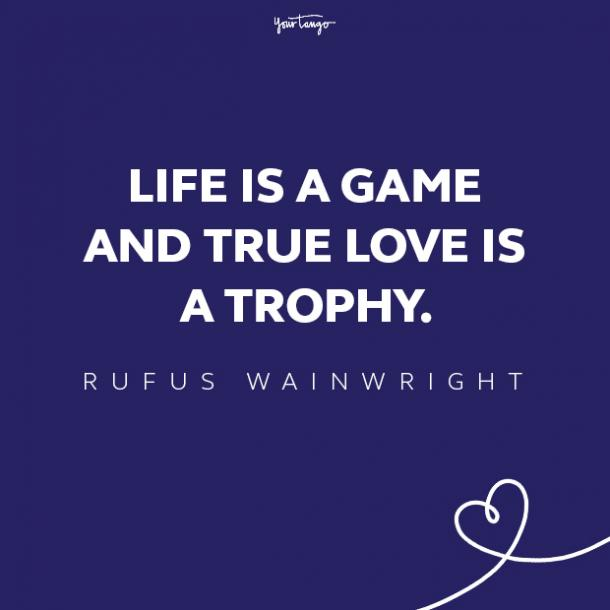 rufus wainwright love quote