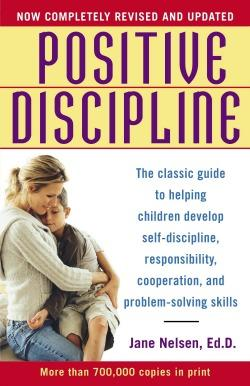The Classic Guide to Helping Children Develop Self-Discipline, Responsibility, Cooperation, and Problem-Solving Skills