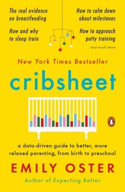 A Data-Driven Guide to Better, More Relaxed Parenting, from Birth to Preschool