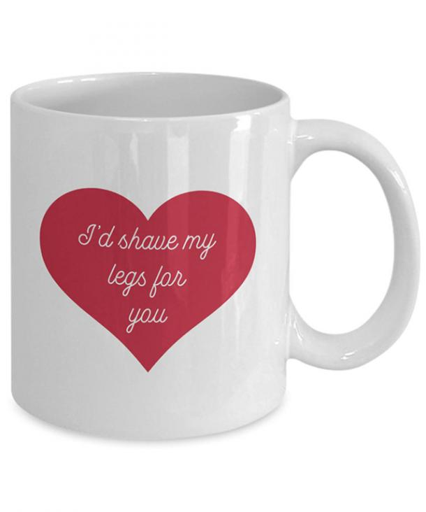I'd Shave My Legs For You Mug