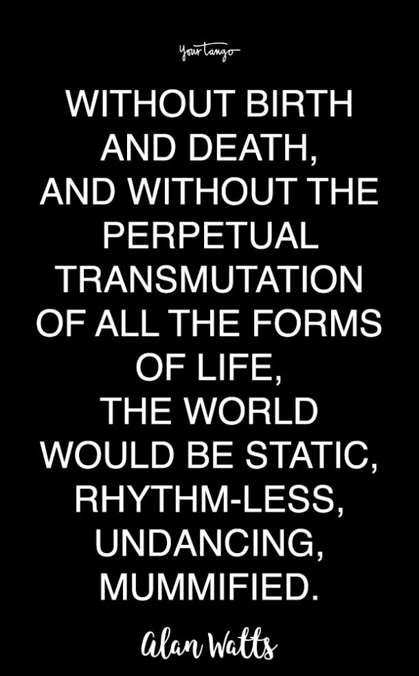 Alan Watts quotes about life and death