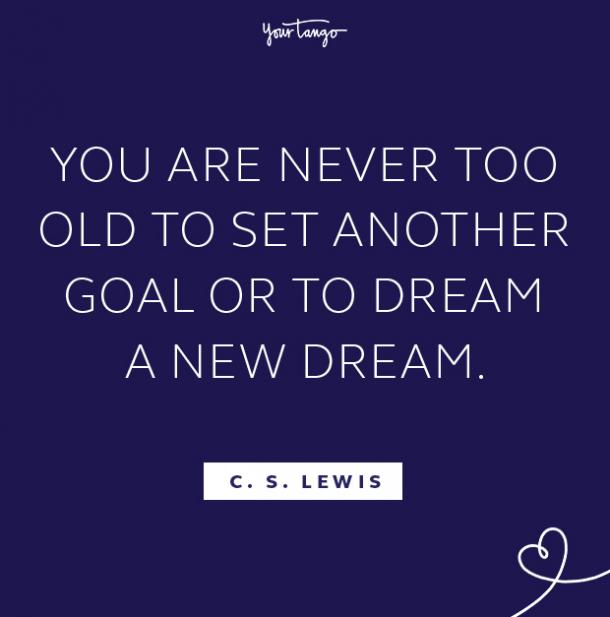 C.S. Lewis follow your dreams quote