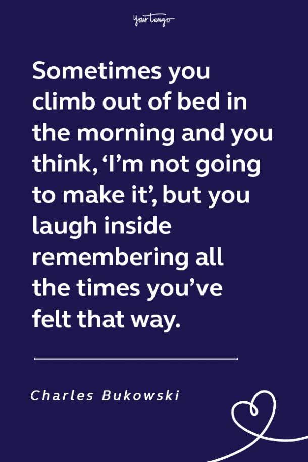 Charles Bukowski funny motivational quote