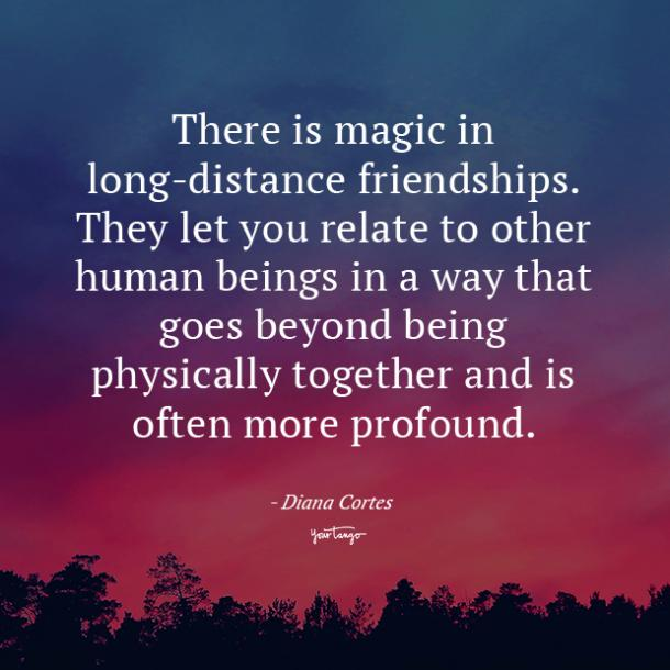 Diana Cortes long distance friendship quotes