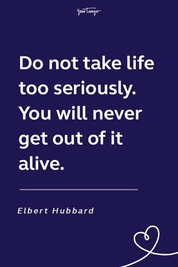 Elbert Hubbard funny motivational quote