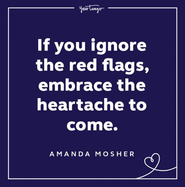 Red Flag Quote Embrace The Heartache