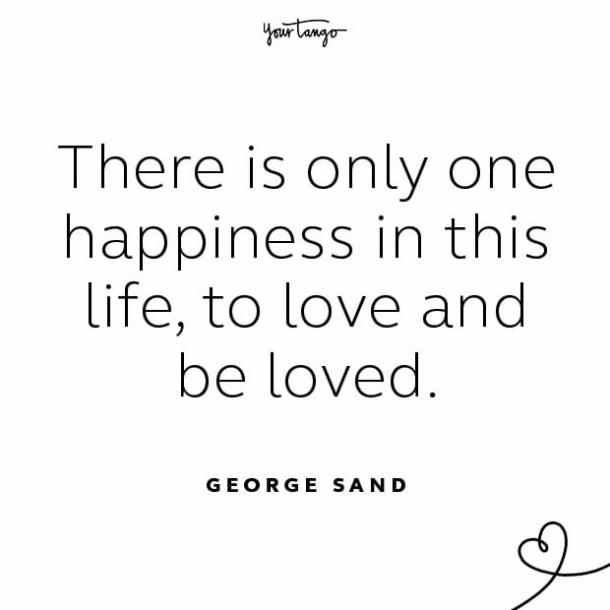 George Sand stay together quote