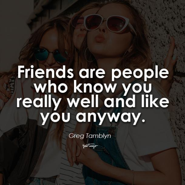 Greg Tamblyn funny friendship quotes