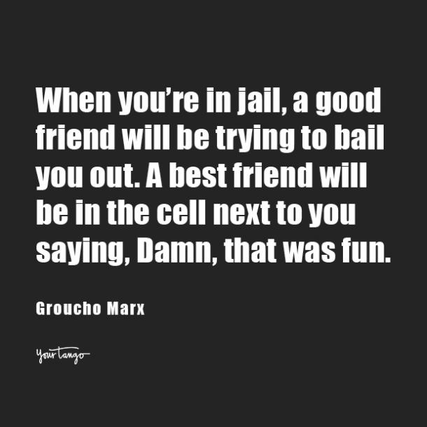 Groucho Marx funny friendship quotes