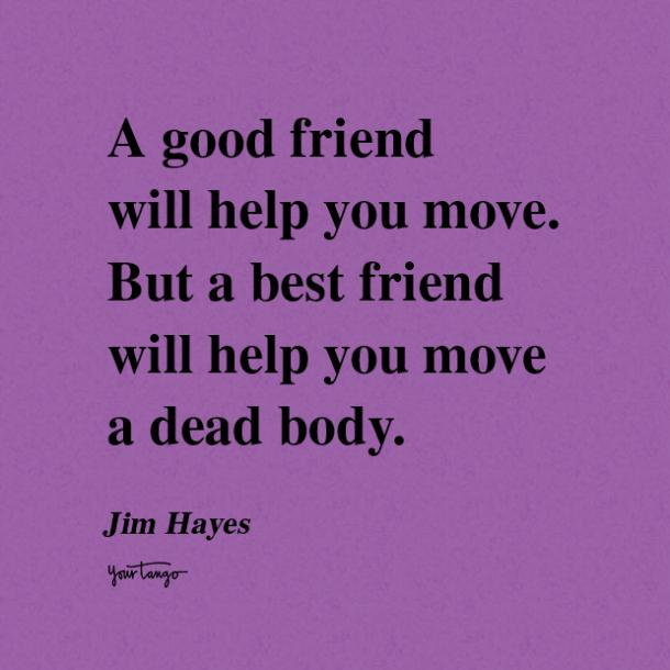 Jim Hayes funny friendship quotes