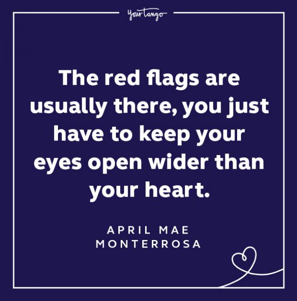 Red Flag Quote Keep Your Eyes Open