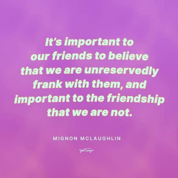 Mignon McLaughlin funny friendship quotes