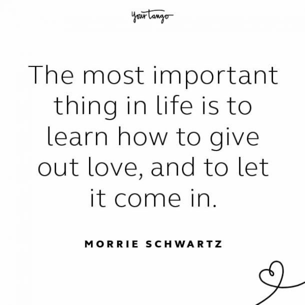 Morrie Schwartz stay together quote