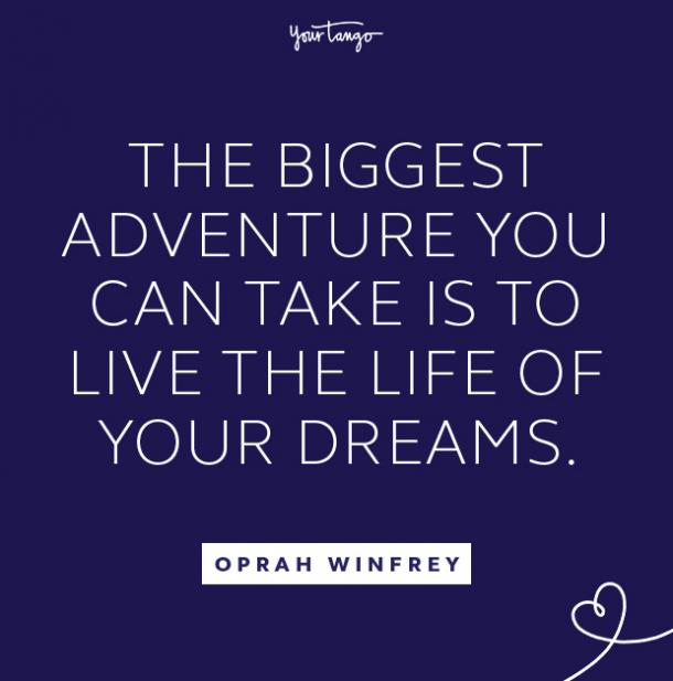 Oprah Winfrey follow your dreams quote