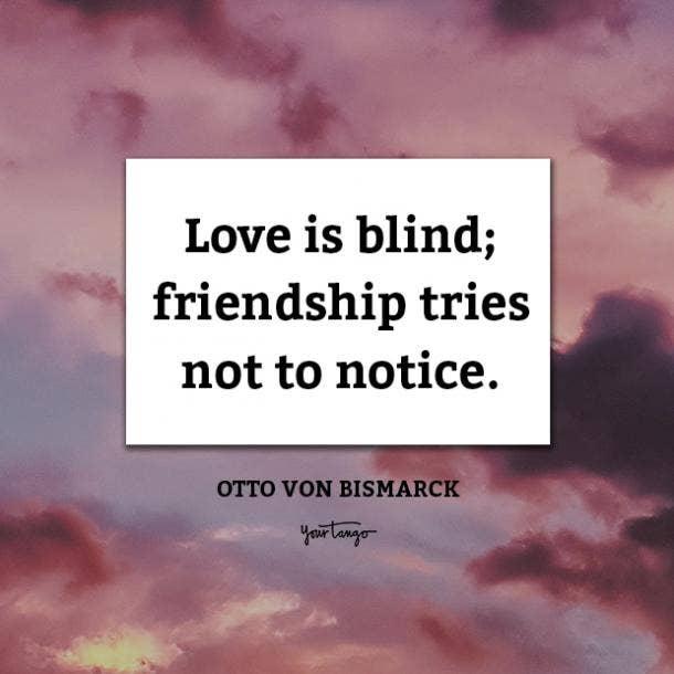 Otto von Bismarck funny friendship quotes