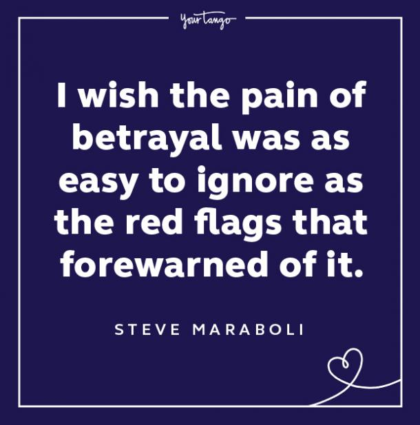 Red Flag Quote Pain Of Betrayal