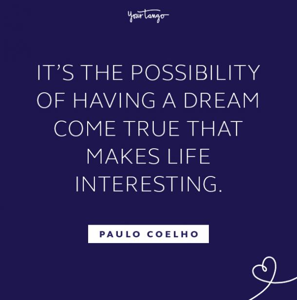 Paulo Coelho follow your dreams quote