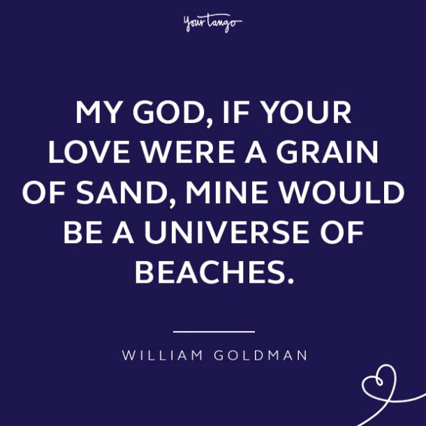 William Goldman loving a woman quotes