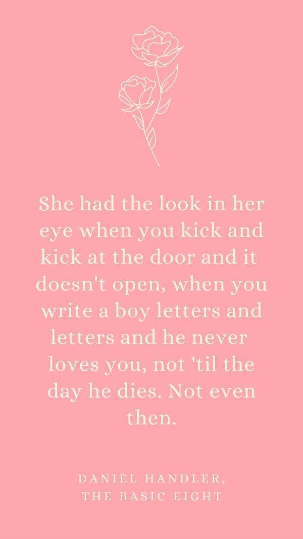 Daniel Handler unrequited love quotes