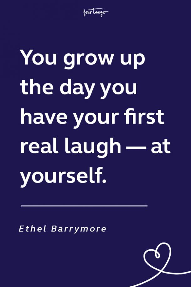 Ethel Barrymore funny motivational quote