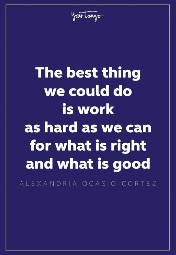 alexandria ocasio cortez quote about hard work