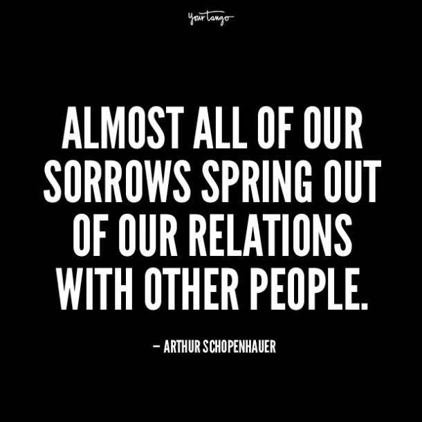 arthur schopenhauer unhappy relationship quotes
