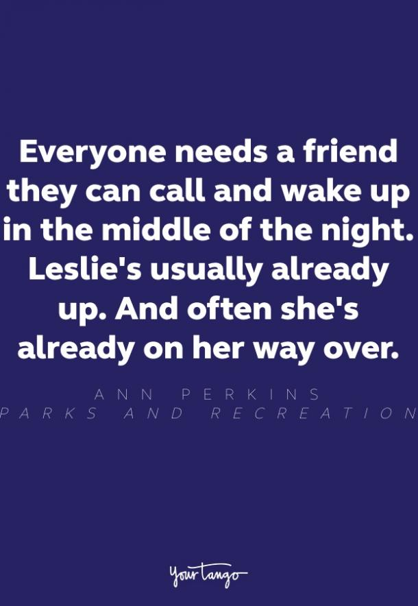 ann perkins friendship quote parks and rec
